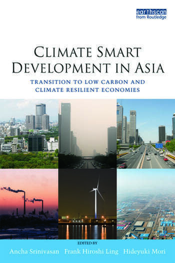 Climate Smart Development in Asia Transition to Low Carbon and Climate Resilient Economies book cover