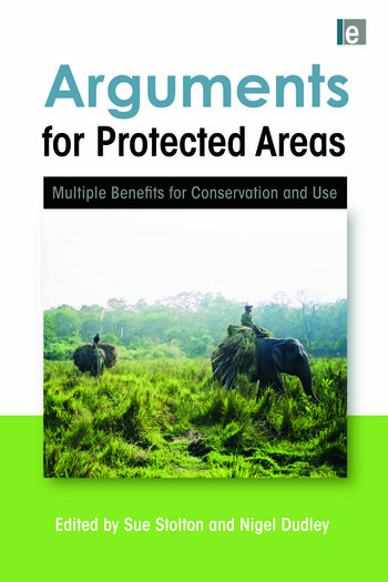 Arguments for Protected Areas Multiple Benefits for Conservation and Use book cover