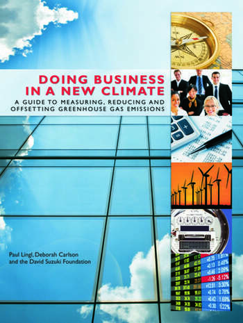 Doing Business in a New Climate A Guide to Measuring, Reducing and Offsetting Greenhouse Gas Emissions book cover