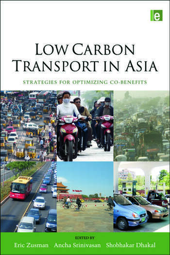 Low Carbon Transport in Asia Strategies for Optimizing Co-benefits book cover