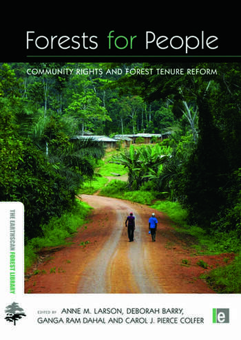 Forests for People Community Rights and Forest Tenure Reform book cover