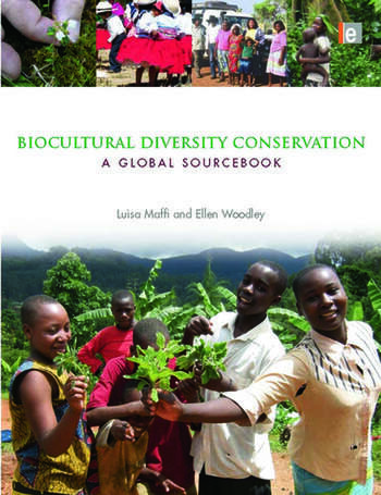 Biocultural Diversity Conservation A Global Sourcebook book cover