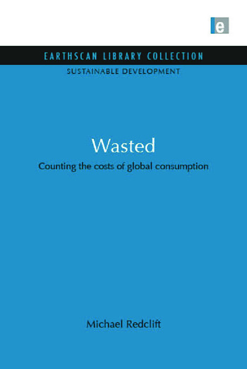 Wasted Counting the Costs of Global Consumption book cover