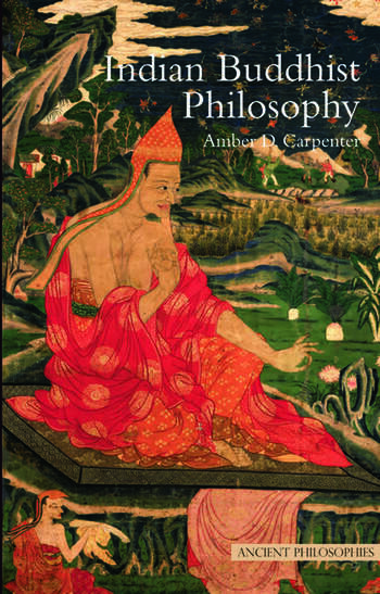 Indian Buddhist Philosophy book cover