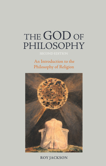 The God of Philosophy An Introduction to Philosophy of Religion book cover