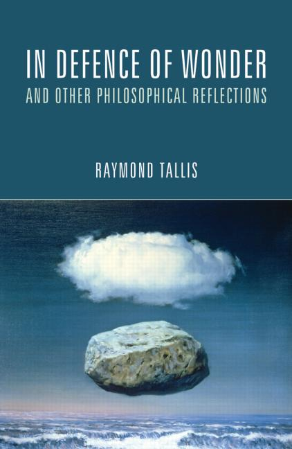 In Defence of Wonder and Other Philosophical Reflections book cover