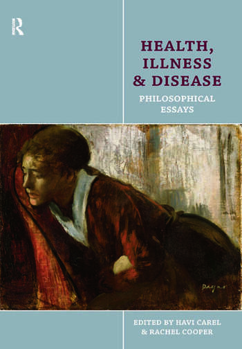 Health, Illness and Disease Philosophical Essays book cover