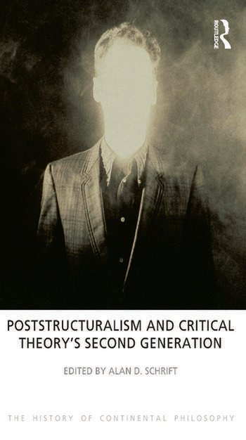 Poststructuralism and Critical Theory's Second Generation book cover