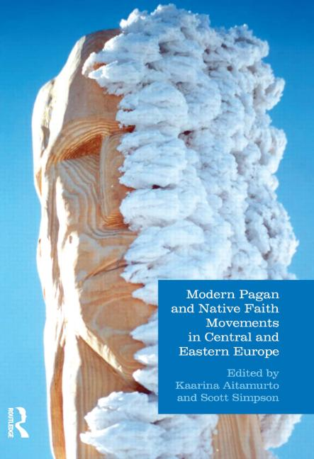 Modern Pagan and Native Faith Movements in Central and Eastern Europe book cover
