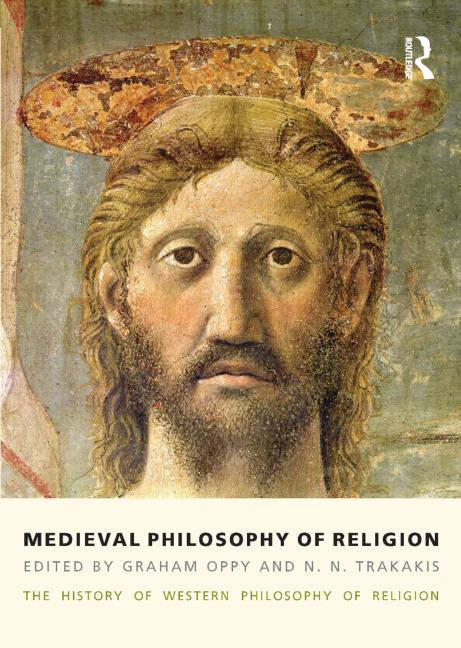 Medieval Philosophy of Religion The History of Western Philosophy of Religion, Volume 2 book cover