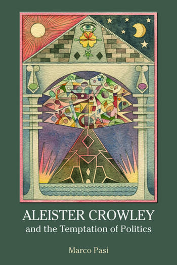 Aleister Crowley and the Temptation of Politics book cover