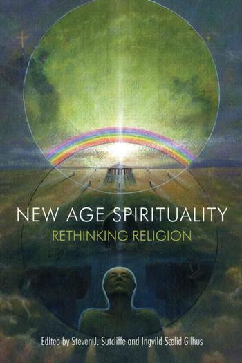 New Age Spirituality Rethinking Religion book cover