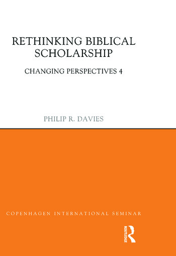 Rethinking Biblical Scholarship Changing Perspectives 4 book cover
