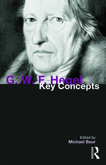 G. W. F. Hegel Key Concepts book cover