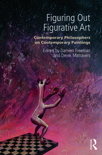 Figuring Out Figurative Art Contemporary Philosophers on Contemporary Paintings book cover