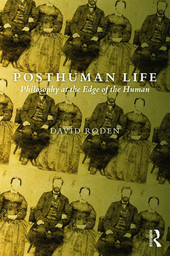 Posthuman Life Philosophy at the Edge of the Human book cover