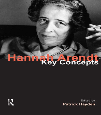 Hannah Arendt Key Concepts book cover