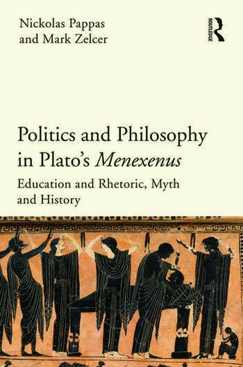 Politics and Philosophy in Plato's Menexenus book cover