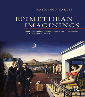 Epimethean Imaginings Philosophical and Other Meditations on Everyday Light book cover
