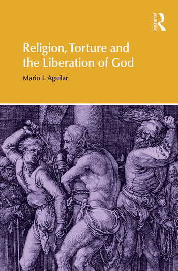 Religion, Torture and the Liberation of God book cover