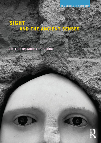 Sight and the Ancient Senses book cover
