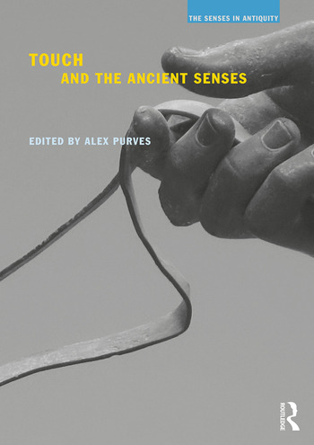 Touch and the Ancient Senses book cover