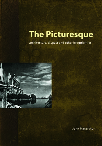 The Picturesque Architecture, Disgust and Other Irregularities book cover