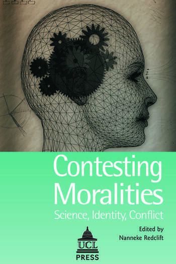 Contesting Moralities Science, Identity, Conflict book cover