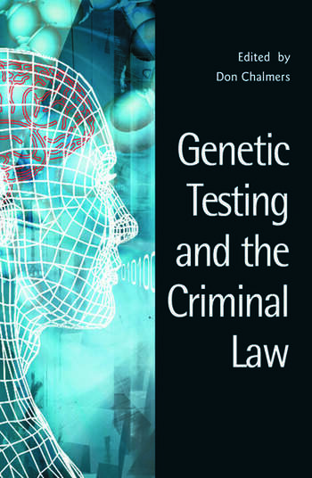 Genetic Testing and the Criminal Law book cover