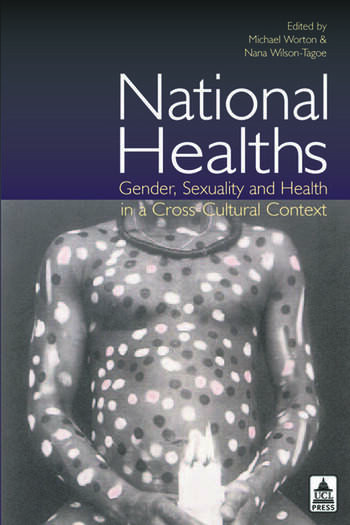 National Healths Gender, Sexuality and Health in a Cross-Cultural Context book cover