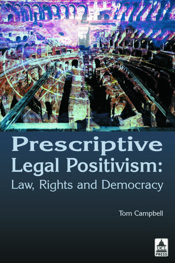 Prescriptive Legal Positivism Law, Rights and Democracy book cover