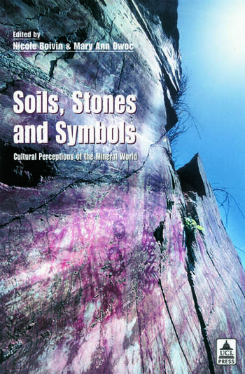 Soils Stones and Symbols Cultural Perceptions of the Mineral World book cover
