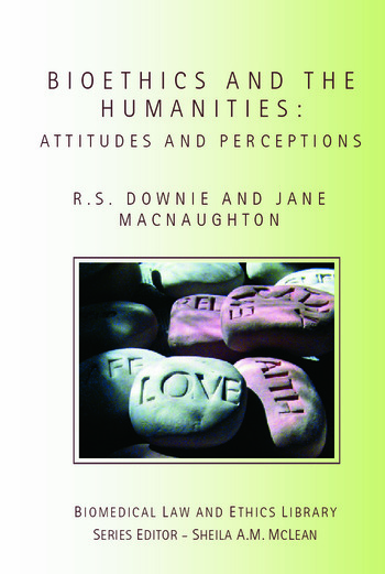 Bioethics and the Humanities Attitudes and Perceptions book cover