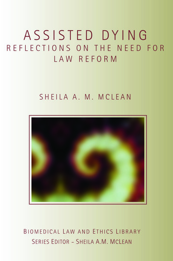 Assisted Dying Reflections on the Need for Law Reform book cover