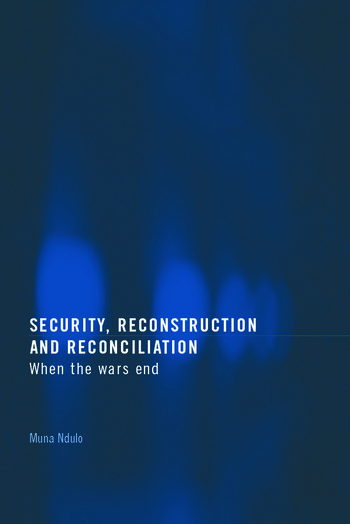 Security, Reconstruction, and Reconciliation When the Wars End book cover