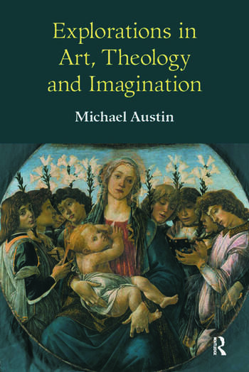 Explorations in Art, Theology and Imagination book cover