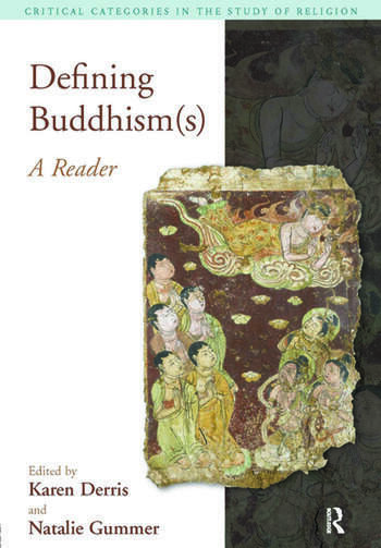Defining Buddhism(s) A Reader book cover