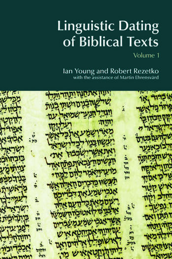 Linguistic Dating of Biblical Texts: Vol 1 book cover