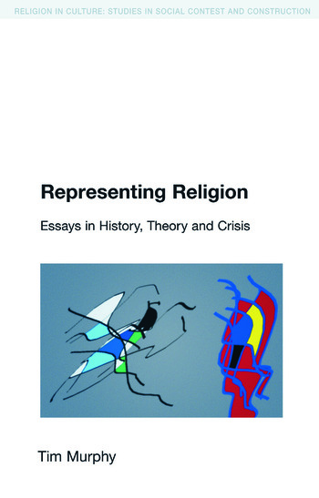 Representing Religion History,Theory, Crisis book cover
