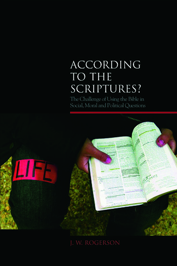 According to the Scriptures? The Challenge of Using the Bible in Social, Moral, and Political Questions book cover