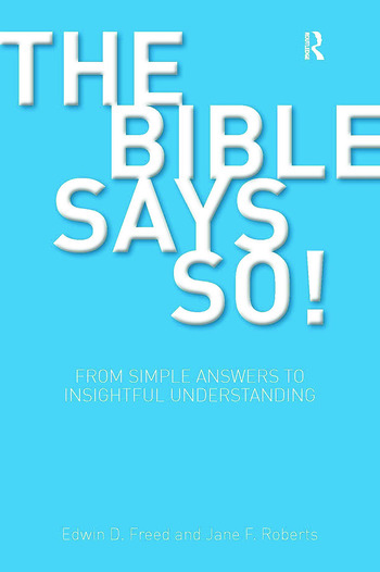 The Bible Says So! From Simple Answers to Insightful Understanding book cover