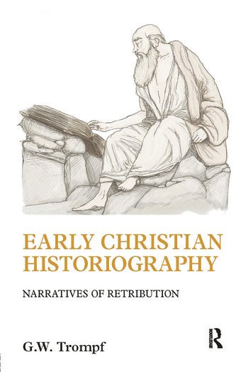 Early Christian Historiography Narratives of Retribution book cover