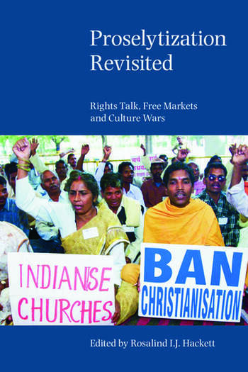 Proselytization Revisited Rights Talk, Free Markets and Culture Wars book cover
