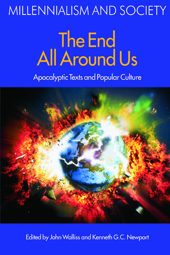 The End All Around Us Apocalyptic Texts and Popular Culture book cover