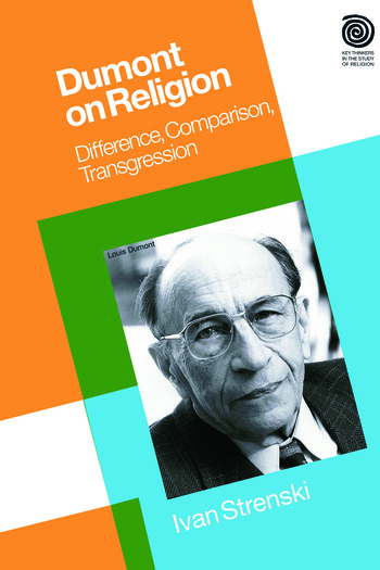 Dumont on Religion Difference, Comparison, Transgression book cover