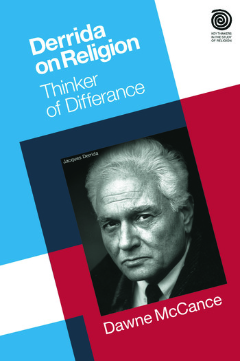 Derrida on Religion Thinker of Differance book cover