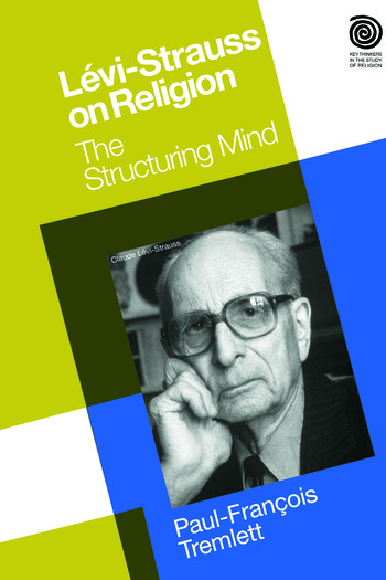 Levi-Strauss on Religion The Structuring Mind book cover