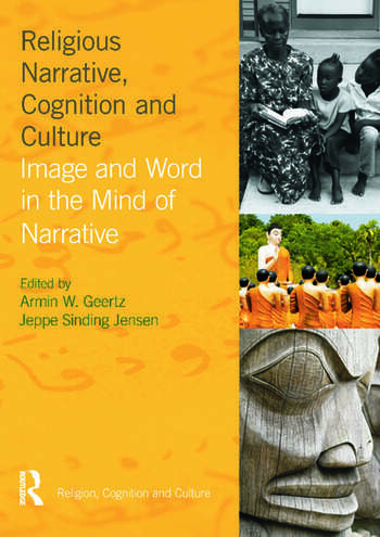 Religious Narrative, Cognition and Culture Image and Word in the Mind of Narrative book cover