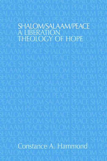 Shalom/Salaam/Peace A Liberation Theology of Hope book cover