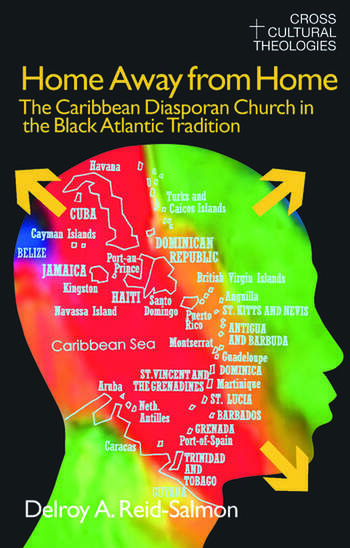 Home Away from Home The Caribbean Diasporan Church in the Black Atlantic Tradition book cover